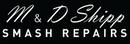 M & D Shipp Smash Repairs