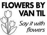 Flowers By Van Til