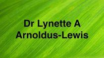 Dr Lynette A Arnoldus-Lewis