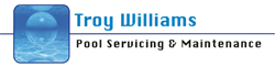 Troy Williams Pool Servicing