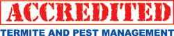 Accredited Termite and Pest Management