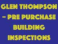 Glen Thompson–Pre Purchase Building Inspections