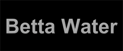 Betta Water
