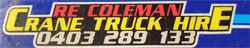 R E Coleman Crane Truck Hire