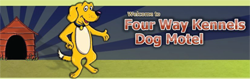 Four Way Kennels Dog Motel