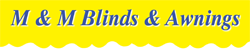 M & M Blinds & Awnings