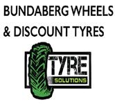 Bundaberg Wheels & Discount Tyres (Tyre Solutions)