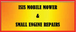 Isis Mobile Mower & Small Engine Repairs
