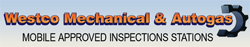 Westco Mechanical & Autogas–Mobile Approved Inspections Stations