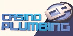 Casino Plumbing