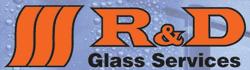 R & D Glass Services