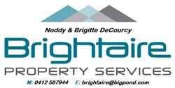 Brightaire Property Services (Noddy & Brigitte DeCourcy)