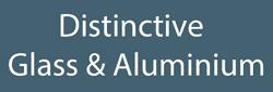 Distinctive Glass & Aluminium