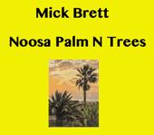Noosa Palm N Trees