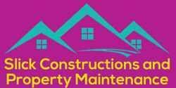 Slick Construction & Property Maintenance