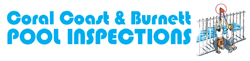 Coral Coast & Burnett Pool Inspections