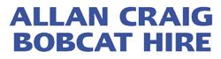 Allan Craig Bobcat, Truck & Excavator Hire