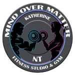 Mind over Matter Fitness Katherine NT