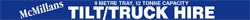 McMillans Tilt/Truck Hire