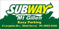 Subway Mt Gillen