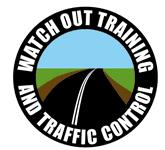 Watchout Training & Traffic Control