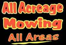 All Acreage Mowing