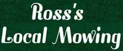 Ross's Local Mowing