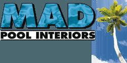 Mad Pool Interiors and Pool Renovations