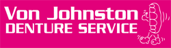 Von Johnston Denture Service