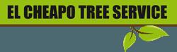 El Cheapo Tree Service