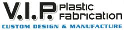 V.I.P. Plastic Fabrication