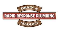 Drain & Madden Rapid Response Plumbing