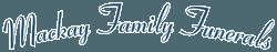 Mackay Family Funerals