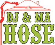 DJ & MA Hose