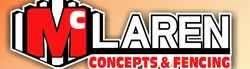 McLaren Concepts & Fencing