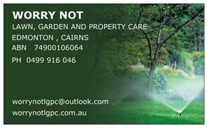 Worry Not Lawn, Garden & Property Care
