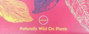 Naturally Wild On Plants