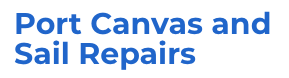 Port Canvas and Sail Repairs