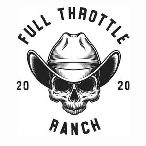 Full Throttle Ranch