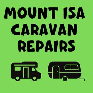 Mount Isa Caravan Repairs